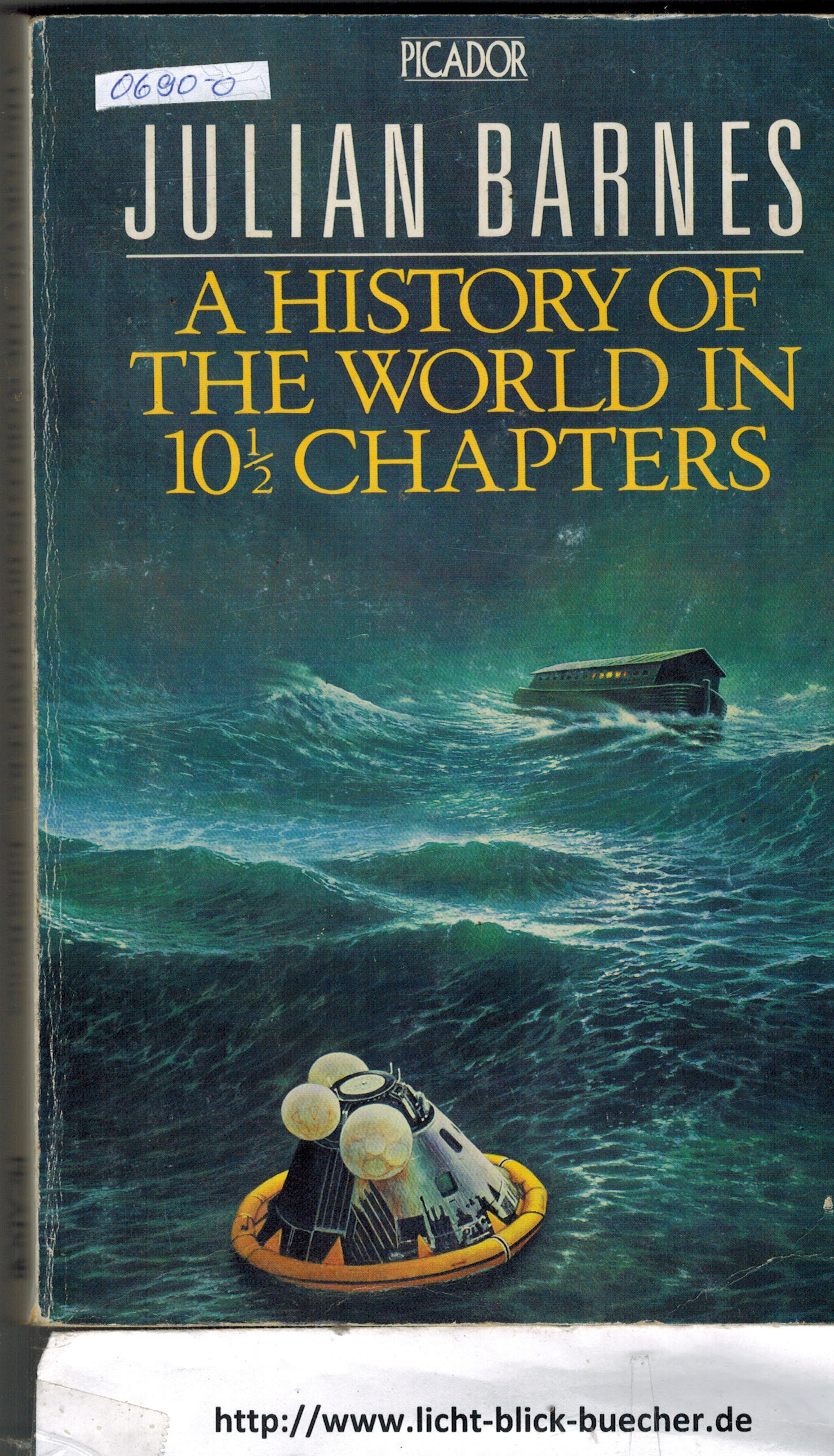 A History of the World in 10 1/2 Chapters Julian Barnes