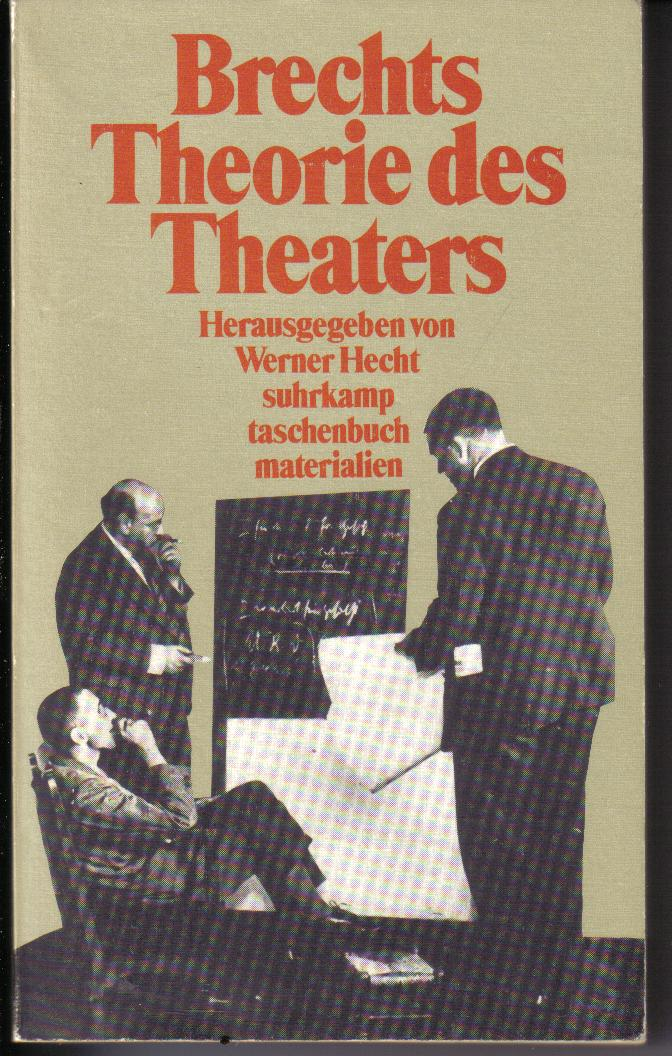 Brechts Theorie des Theaters