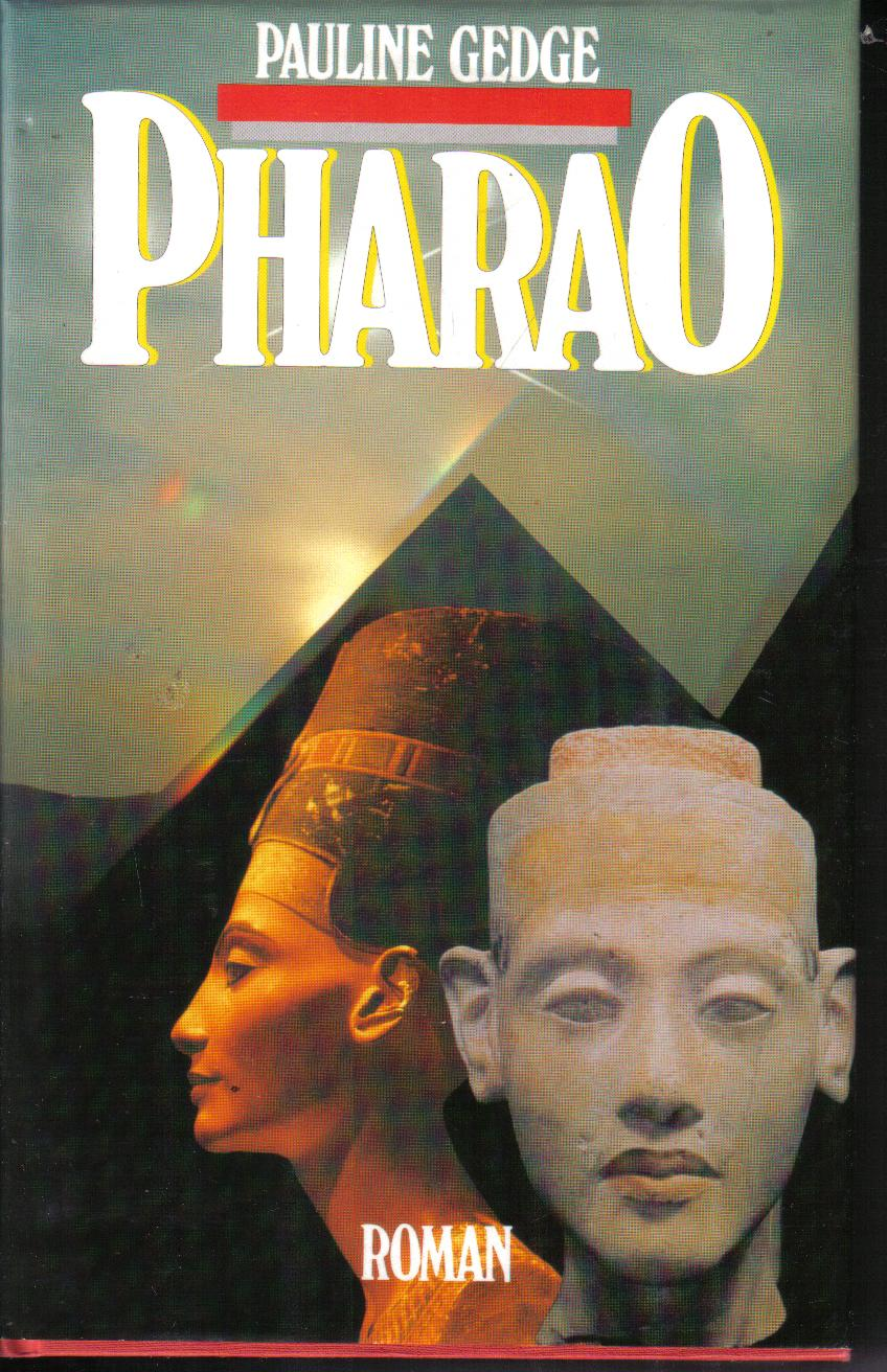 PHARAOPauline Gedge