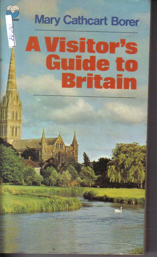 A Visitor`s Guide to BritainMary Cathcart Borer