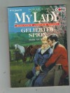 MY LADY Band 125 Geliebter Spion MARY NICHOLS