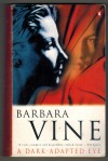A Dark-Adapted Eye Barbara Vine