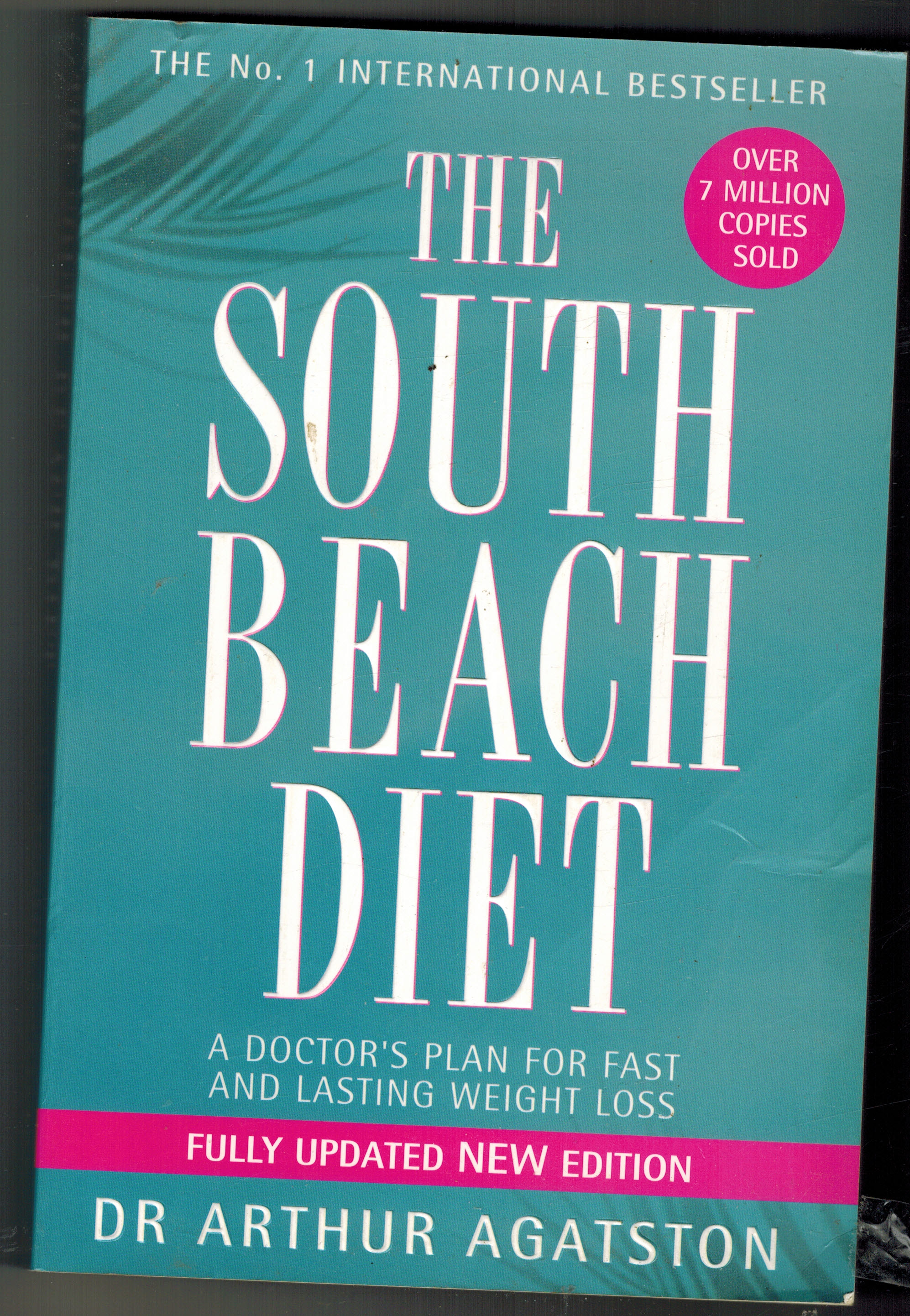 The South Beach DietDr Arthur Agatston